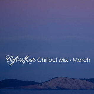 Cafe Del Mar - Chillout Mix March 2014