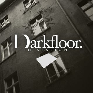 Darkfloor In Session 031 / Gavin Miller