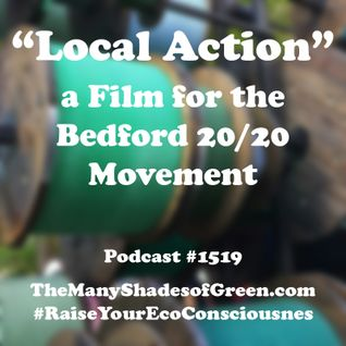 "#1519: ""Local Action"" a Film for the Bedford 20/20 Movement"