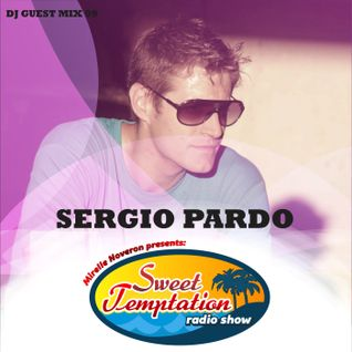 Sweet Temptation Radio Show - Guest Mix 09 From Sergio Pardo