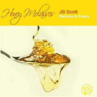 DJ Rahdu - Honey Molasses: Jill Scott Remixes & Covers