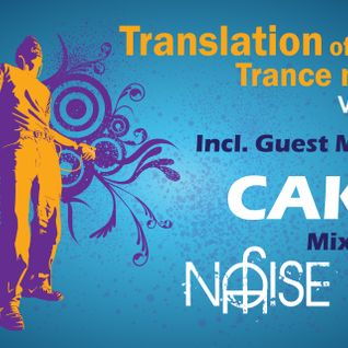 Translation OF Trance Nation Vol.37 [ Mixed By Joe Noise ] ( Incl, Caku Guestmix)