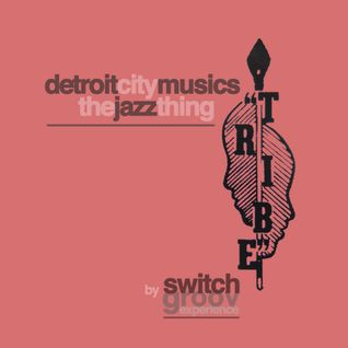 Detroit City Musics // The Jazz Thing by SG Exp.