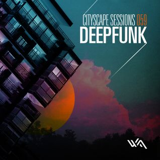Deepfunk: Cityscape Sessions 059