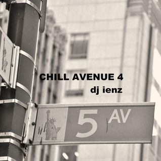 CHILL AVENUE 4 dj ienz