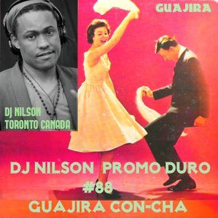 DJ NILSON PROMO DURO #88 GUAJIRA VOL.2 + SON-CHA