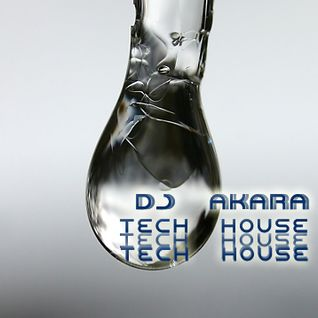 DJ AKARA - Express Tech House & Techno Mix
