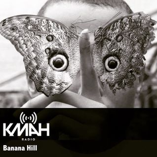 KMAH Radio - Banana Hill w/Débruit - 28th June 2015