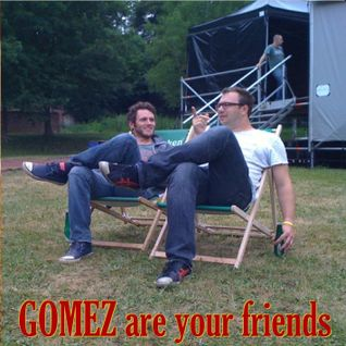 Gomez Are Your Friends
