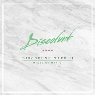 Discofunk Tape ll - Mixed by Max Gersh