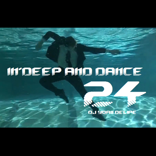 @YoanDelipe 'In Deep and Dance 24'