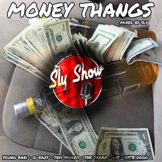 (Money Thangs: Mixed By Sly) Young Baro, The Jacka, Tyga, Lil Wayne, Jermaine Dupri (TheSlyShow.com)