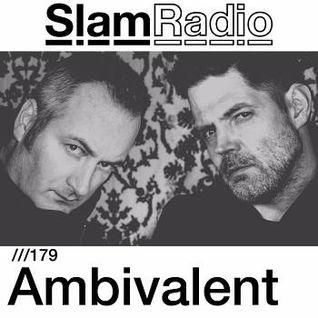 Ambivalent # SlamRadio - 179 -