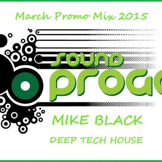 2015 March Promo Mix - Mike Black SP