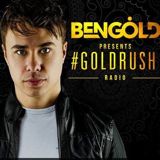 Ben Gold - Goldrush Radio 122