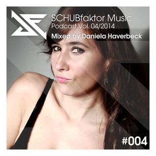 Podcast Vol. 4/2014 - Mixed by Daniela Haverbeck