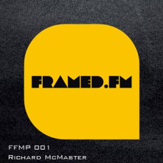 Framed.Fm Podcast 001 - Richard McMaster