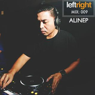 LEFTRIGHT.MIX 009: ALINEP