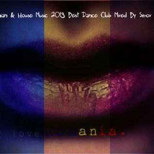 Romanian & House Music 2013 Best Dance Club Mixed By Simox Morad