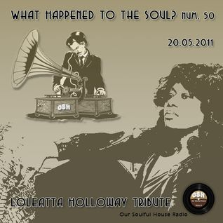 WHTTS #50 (20.05.11) [Loleatta Holloway Tribute]