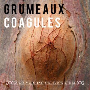 Grumeaux Coagules