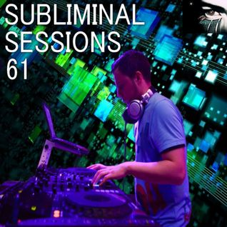 Digital Life - Subliminal Sessions 61 (July 2014)