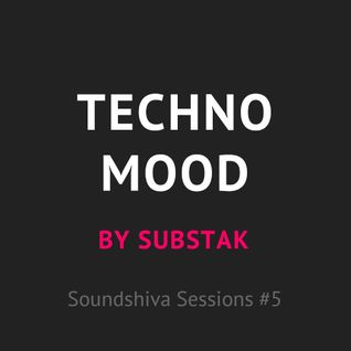 SSS05: Substak — Techno Mood