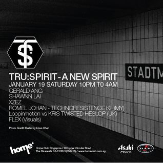 Tru:Spirit @ Home Club (SG) 19 Jan 2013