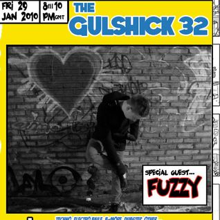 The Gulshick 32 with Fuzzy (ep. 12)