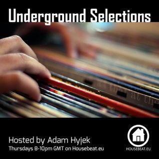 Adam Hyjek - Underground Selections - Housebeat Radio - Jon Manley Guest Host