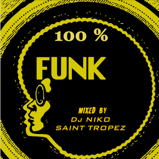 100% FUNK Mixed by Dj NIKO