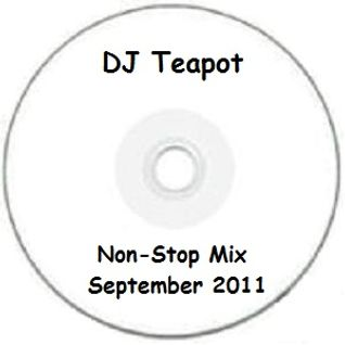 Various Artists - Non Stop Mix Sept 2011 (Mixed By DJ Teapot)