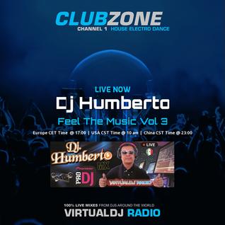 Dj Humberto - Feel The Music Vol 3 (2016-08-22 @ 03PM GMT)