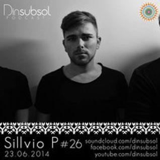 Dinsubsol Podcast #26 Sillvio P (23.06.2014)