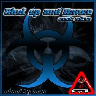 Shut up and Dance (Cansis Edition) - mixed by MSP