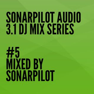 3.1 DJ MIX SERIES - #5 - SONARPILOT