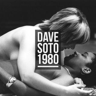 Dave Soto - 1980 (Original Mix)