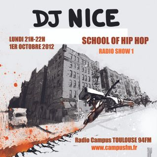 RADIO SHOW - SCHOOL OF HIP HOP 1 - DJ NICE feat NJIN
