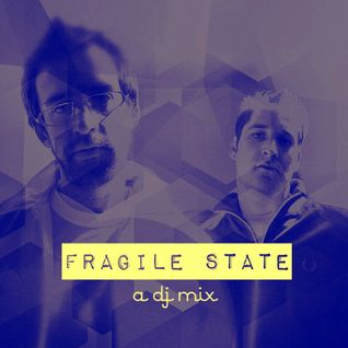 Fragile State :: A DJ Mix