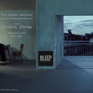 """The Greek Artists"" by Dimitris Zitras on Bleep Radio (last show)"