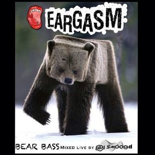 EARGASM BEAR BASS