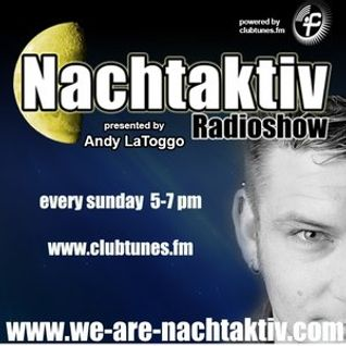Andy LaToggo - Nachtaktiv Radioshow 108 (Specialguest - DeeCue) @ Clubtunes FM (15.03.2015)