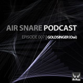 Air Snare Podcast 007 - Goldsinger.