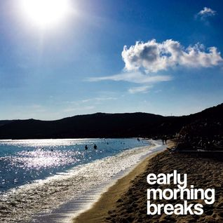 early morning breaks / Summer is leaving mix