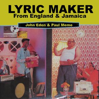 John Eden & Grievous Angel - Lyric Maker (from England and Jamaica)