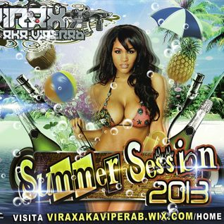 Summer Session 2013 by Virax Aka Viperab