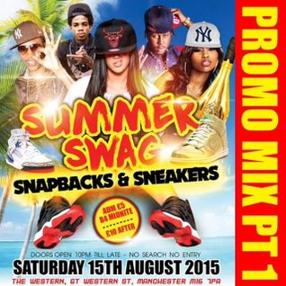 SUMMER SWAG MIX PT1 - 15 AUG AT THE WESTERN