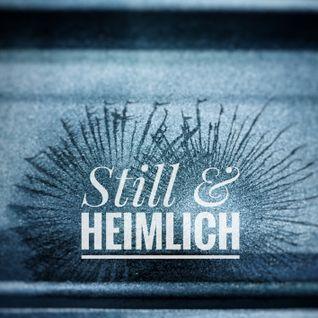 STILL & HEIMLICH LiveDJSet 06.11.2016