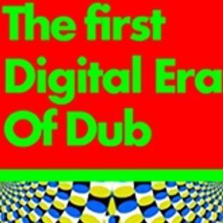 Dubmasta presents The 1st Digital Era Of Dub '1980-1992