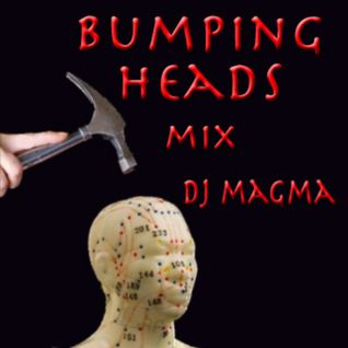 BUMPING HEADS mix